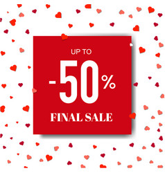 sale poster with hearts and paper vector image