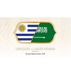 uruguay vs saudi arabia group a football vector image