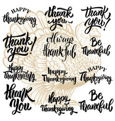 set of thanksgiving lettering phrases turkey vector image vector image