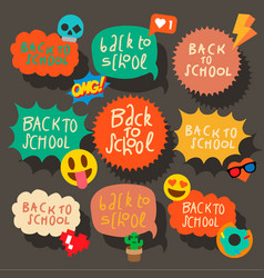back to school set of speech bubbles stickers vector image vector image