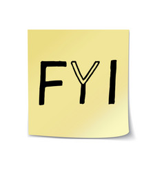Fyi lettering on sticky note template vector