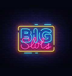 Big slots sign design template casino neon vector