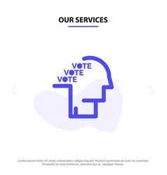 Our services ballot election poll referendum vector