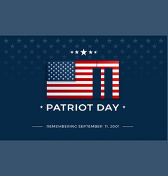 patriot day background with usa flag september 11 vector image