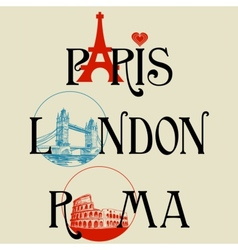 Paris London Roma vector