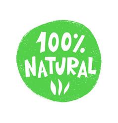 100 percent natural food green sign vector image