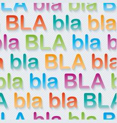 bla-bla-bla walpaper vector image