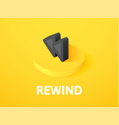 Rewind isometric icon isolated on color vector