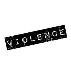 Violence rubber stamp vector