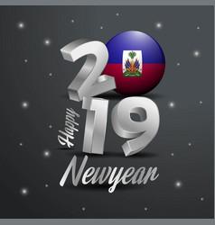2019 happy new year haiti flag typography vector
