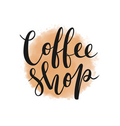 Coffee shop lettering logotype on watercolor vector