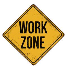 Work zone vintage rusty metal sign vector