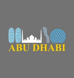Abu Dhabi sign Sight UAE Skyscrapers and a mosque vector image