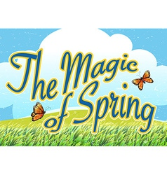 The magic of spring vector image