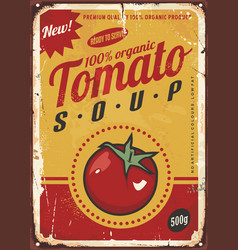 tomato soup vintage metal sign vector image