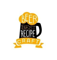 Best Recipe Beer Logo Design Template vector image