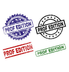 damaged textured prof edition stamp seals vector image