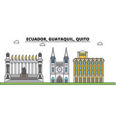 Ecuador guayaquil quito outline city skyline vector