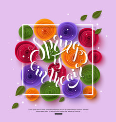 Spring is in the air stylish handwritten vector