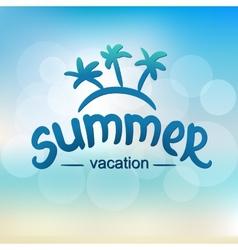 Summer vacation - typographic design vector