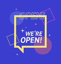 we are open concept square banner poster flyer vector image