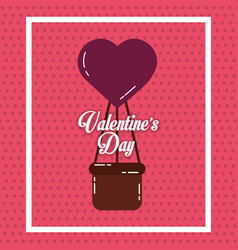 valentines day card airballoon heart basket vector image
