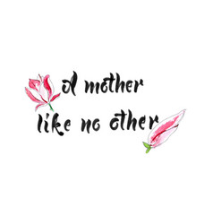 a mother like no other vector image