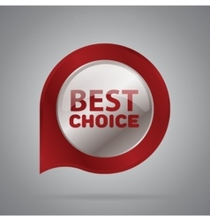 Best choice isolated badge or label vector image
