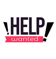help wanted sign isolated icon hiring personnel vector image