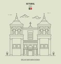 igreja de santa maria da graca in setubal vector image