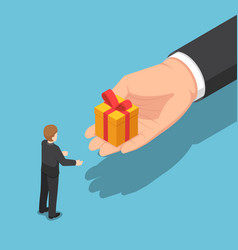 Isometric hand giving gift box to businessman vector