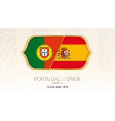portugal vs spain group b football competition vector image