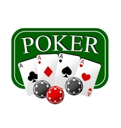 Poker emblem with cards and casino chips vector image vector image