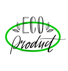 Eco product label lettering style-14 vector