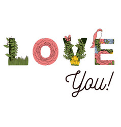 i love you announce with flowers decorations vector image