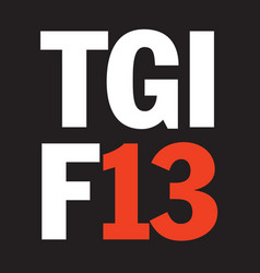 thank god its friday the 13th design vector image
