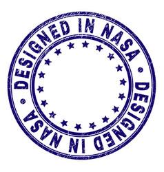 Grunge textured designed in nasa round stamp seal vector