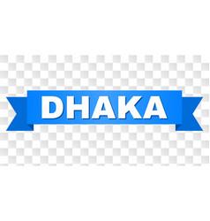 Blue stripe with dhaka caption vector