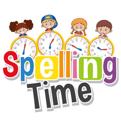 Font design for phrase spelling time with kids on vector