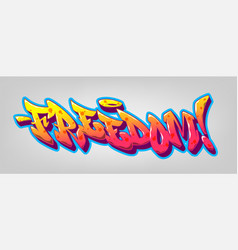 freedom font in old school graffiti style vector image
