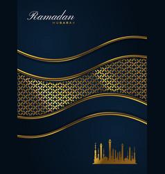 Ramadan kareem greeting card poster or banner vector