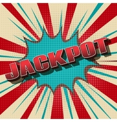Jackpot comic retro background vector image