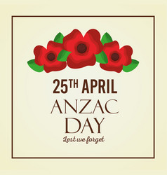 Anzac day lest we forget red flowers card vector