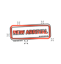 cartoon new arrival seal stamp icon in comic vector image