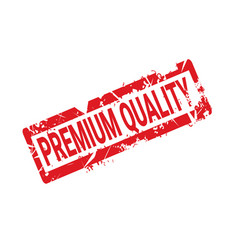 premium quality stamp red ink grunge badge vector image vector image