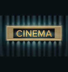 illuminated cinema signboard vector image vector image