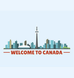 welcome to canada city downtown buildings vector image