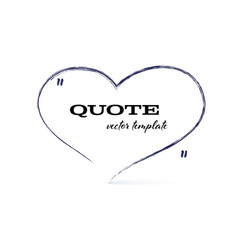 hand written quotes speech bubble in heart form vector image