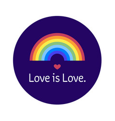 Lgbt community bage love is love sticker with vector
