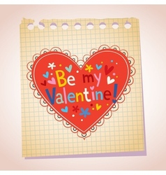 Be my Valentine note paper cartoon heart vector image